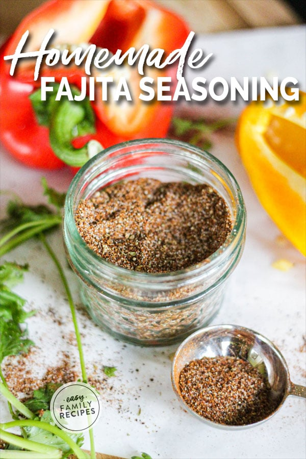 Authentic Fajita Seasoning blend placed in a mason jar