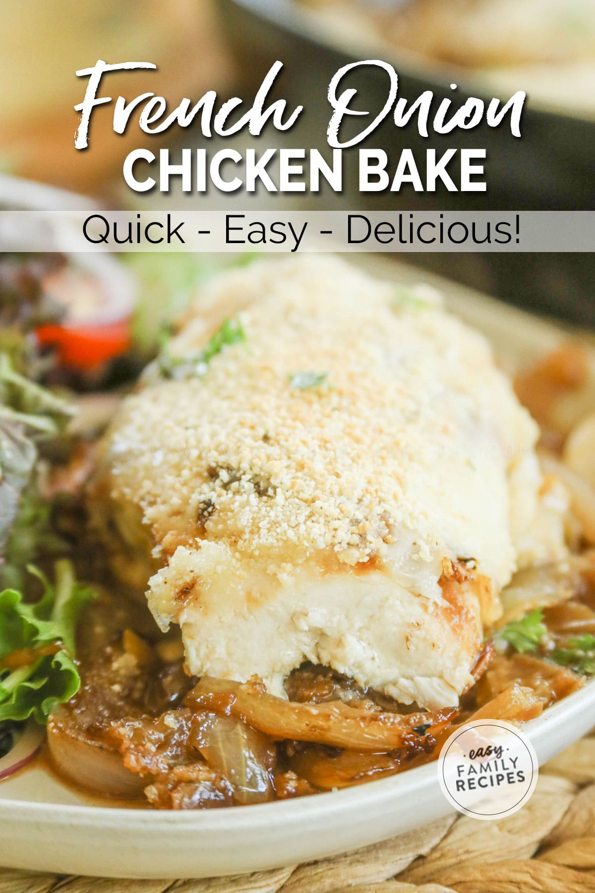 French Onion Chicken toped with toasted bread crumbs and garnished with parsley, then served with a side salad