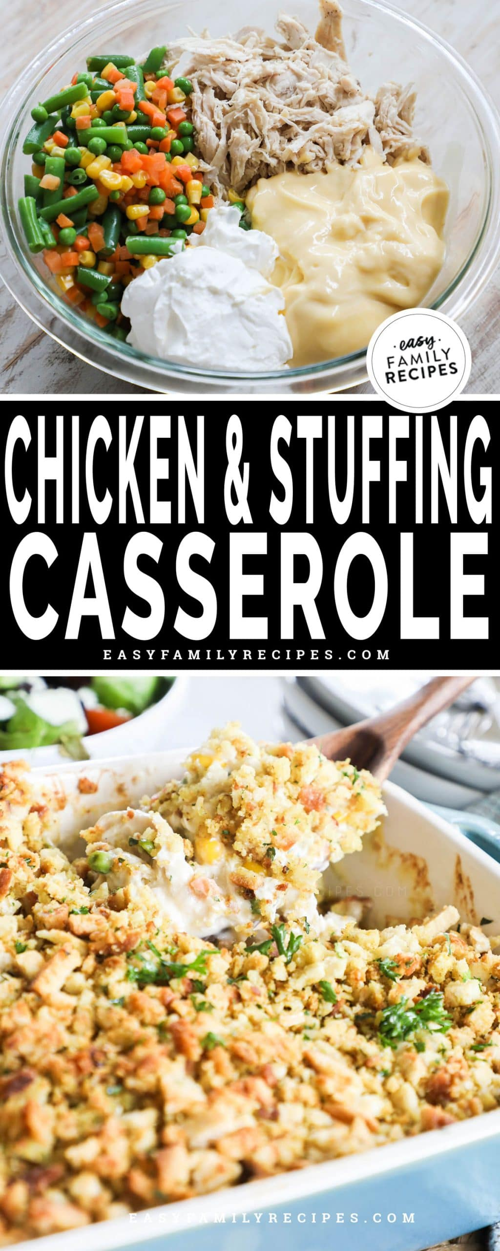 Easy Chicken Stuffing Casserole in bowl before being mixed - top. Creamy Chicken and Stuffing Casserole after baked - bottom