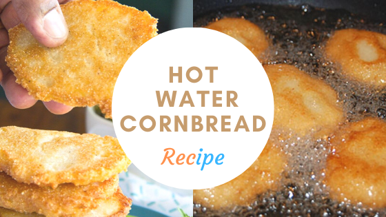 The Best Hot Water Cornbread