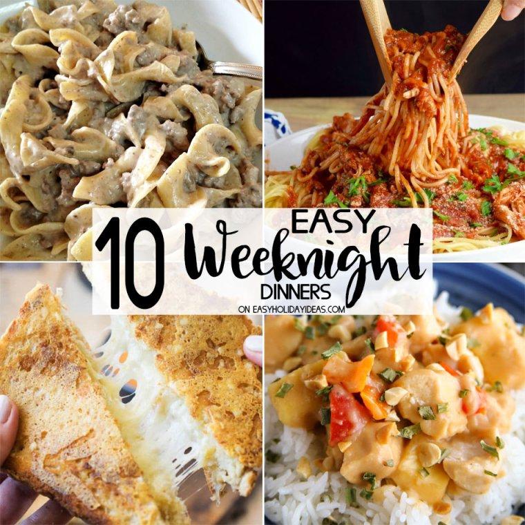 Easy Weeknight Dinners