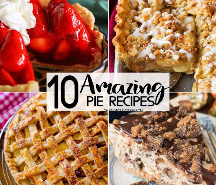 Amazing Pie Recipes