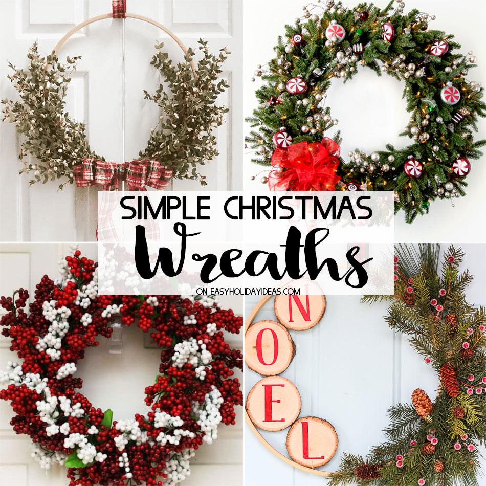 Simple Christmas Wreaths Easy Holiday Ideas