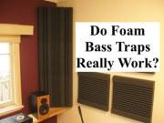 Do foam bass traps work?