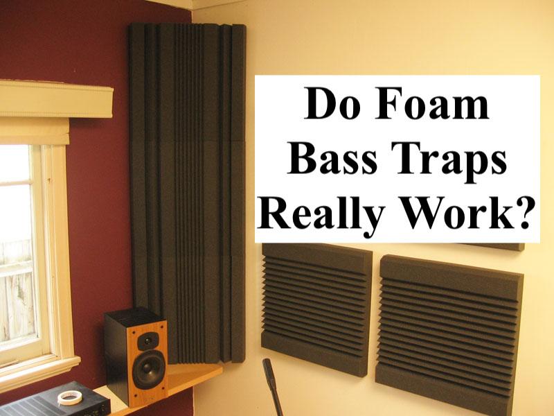 Do foam bass traps work