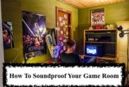 How To Soundproof Your Game Room