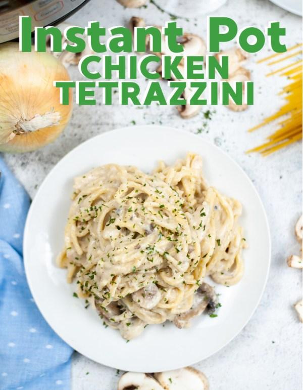 Chicken Tetrazzini in the Instant Pot