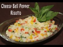 Italian food easy italian recipes cheesy bell pepper risotto how to make risotto vegetarian italian recipe video forumfinder Choice Image