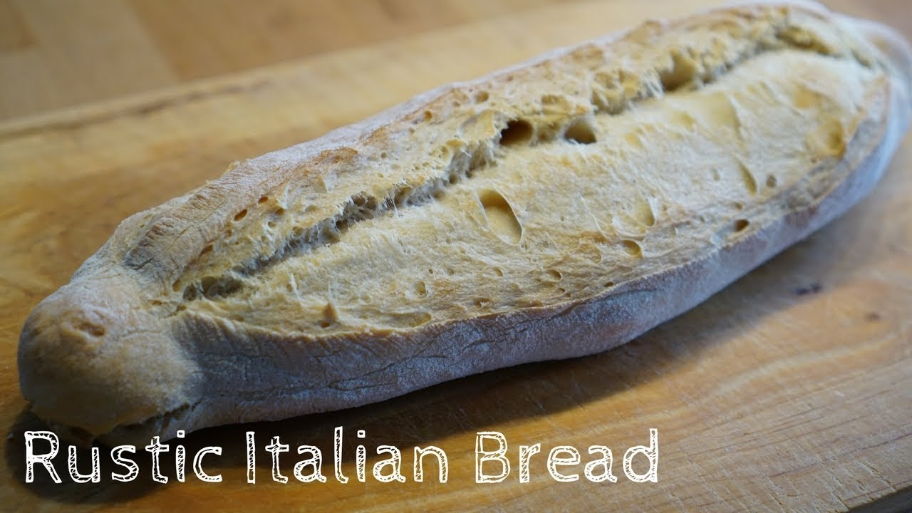 How to make Rustic Italian Bread (VIDEO)