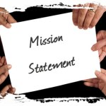 Why And How You Should Write A Mission Statement