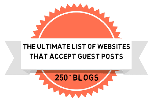 The Ultimate List Of Websites That Accept Guest Posts