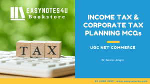 Income Tax & Corporate Tax Planning MCQs for UGC NET Commerce