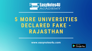 The Rajasthan government has declared 5 private universities as fake