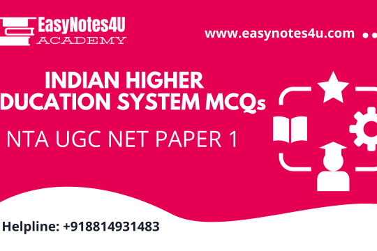 Indian Indian Higher Education System MCQs NTA UGC NET Paper 1