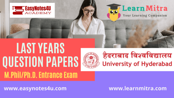 Old Last Previous Years M.Phil. & Ph.D. Entrance Exam Question Papers: University of Hyderabad