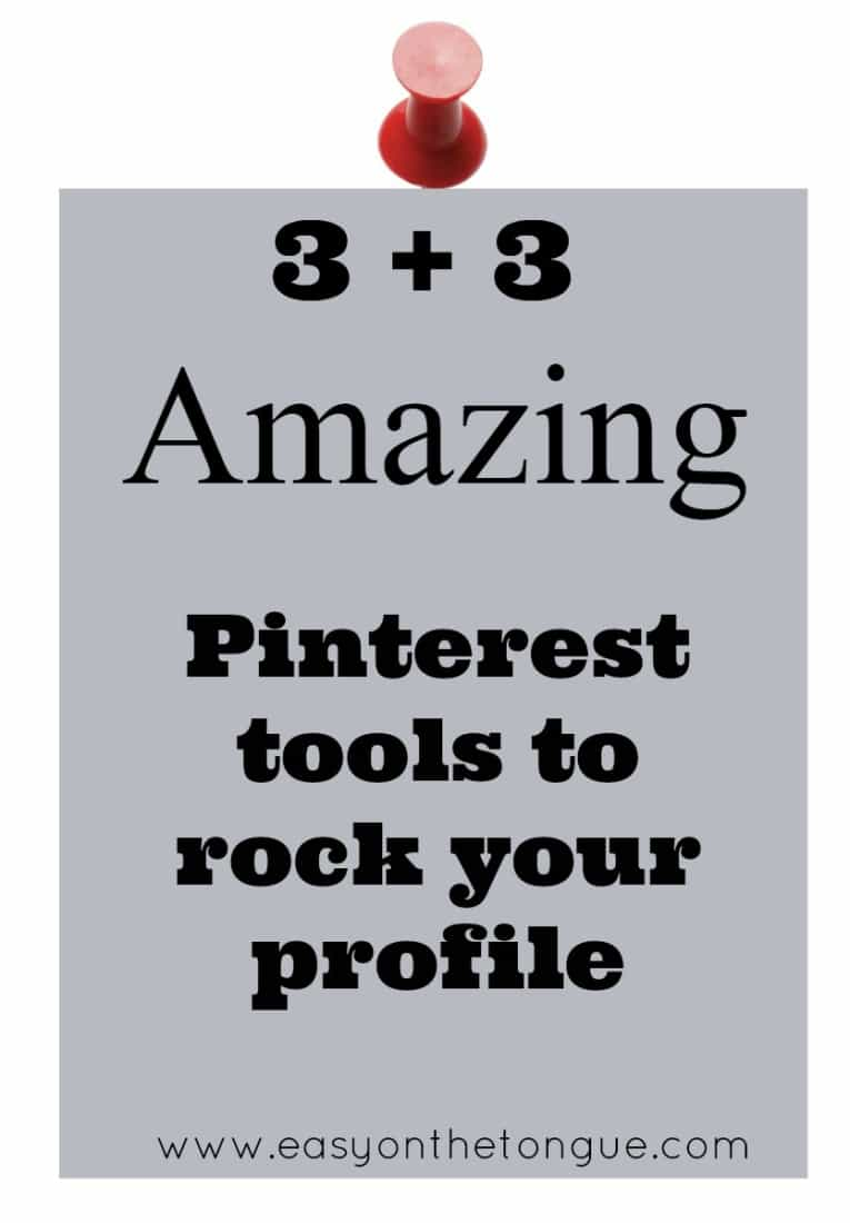 3 3 Pinterest tools to rock your profile Have you heard of these amazing Pinterest tools?