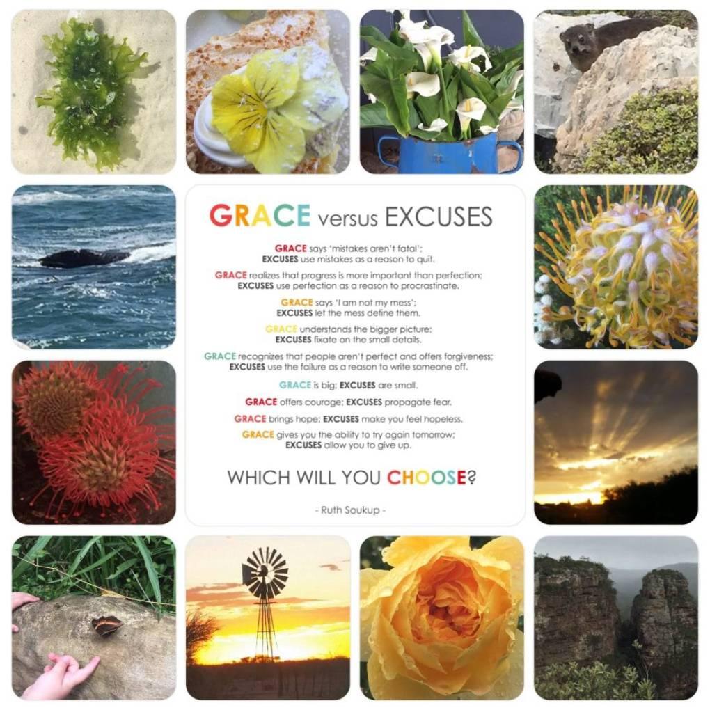 Grace vs Excuses Grace versus Excuses by Ruth Soukup