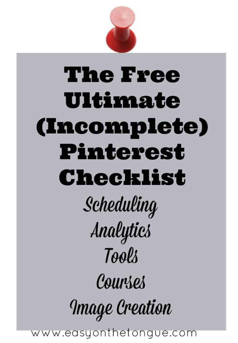 The Free Ultimate Pinterest Checklist Have you heard of these amazing Pinterest tools?