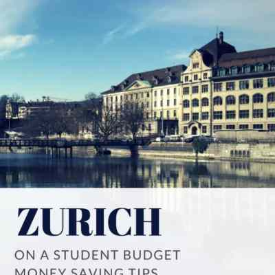 How to visit Zurich on a student budget – free tips