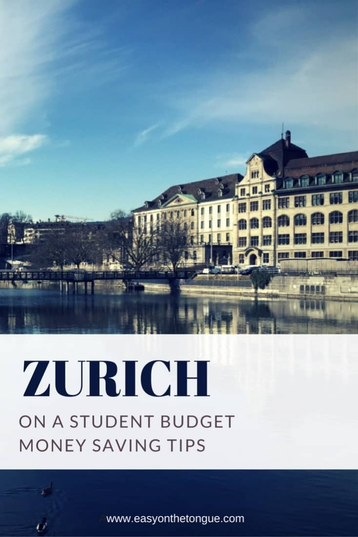 Zurich on a studen budget How to visit Zurich on a student budget – free tips