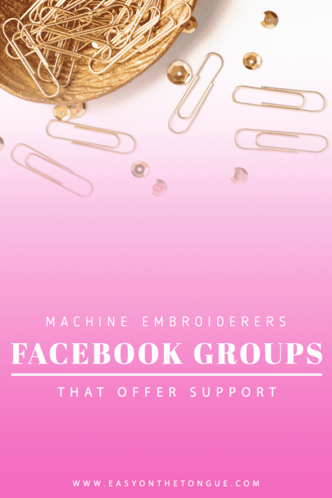Machine Embroiderers get the know how in Facebook groups Pinterest Machine Embroiderers get the know how in Facebook groups
