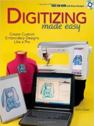 Digitizing made easy by John Deer My choice of the Best Books on Machine Embroidery
