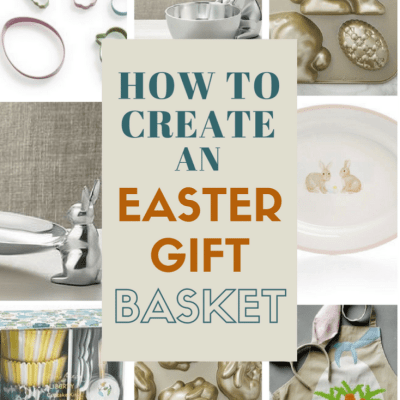 How to Create an Easter Gift Basket