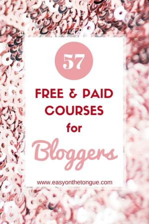 How to start a blog 57 Free Paid Blogger Courses. Click to get the list at www.easyonthetongue.com  3 Free Pinterest tools that will rock your profile