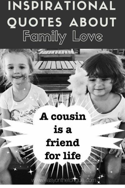 Inspirational quote about family love - more family quotes at www.easyonthetongue.com