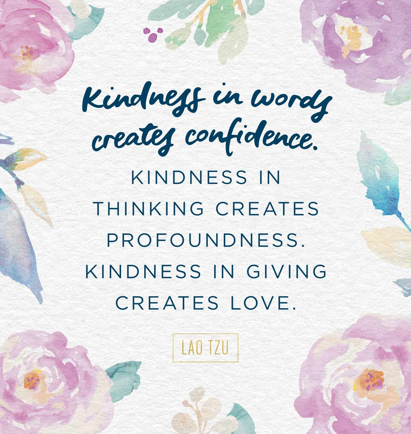 kindness in words quote 5 Quotes to inspire you to reach out to the broken, the needy…be kind, each and every day