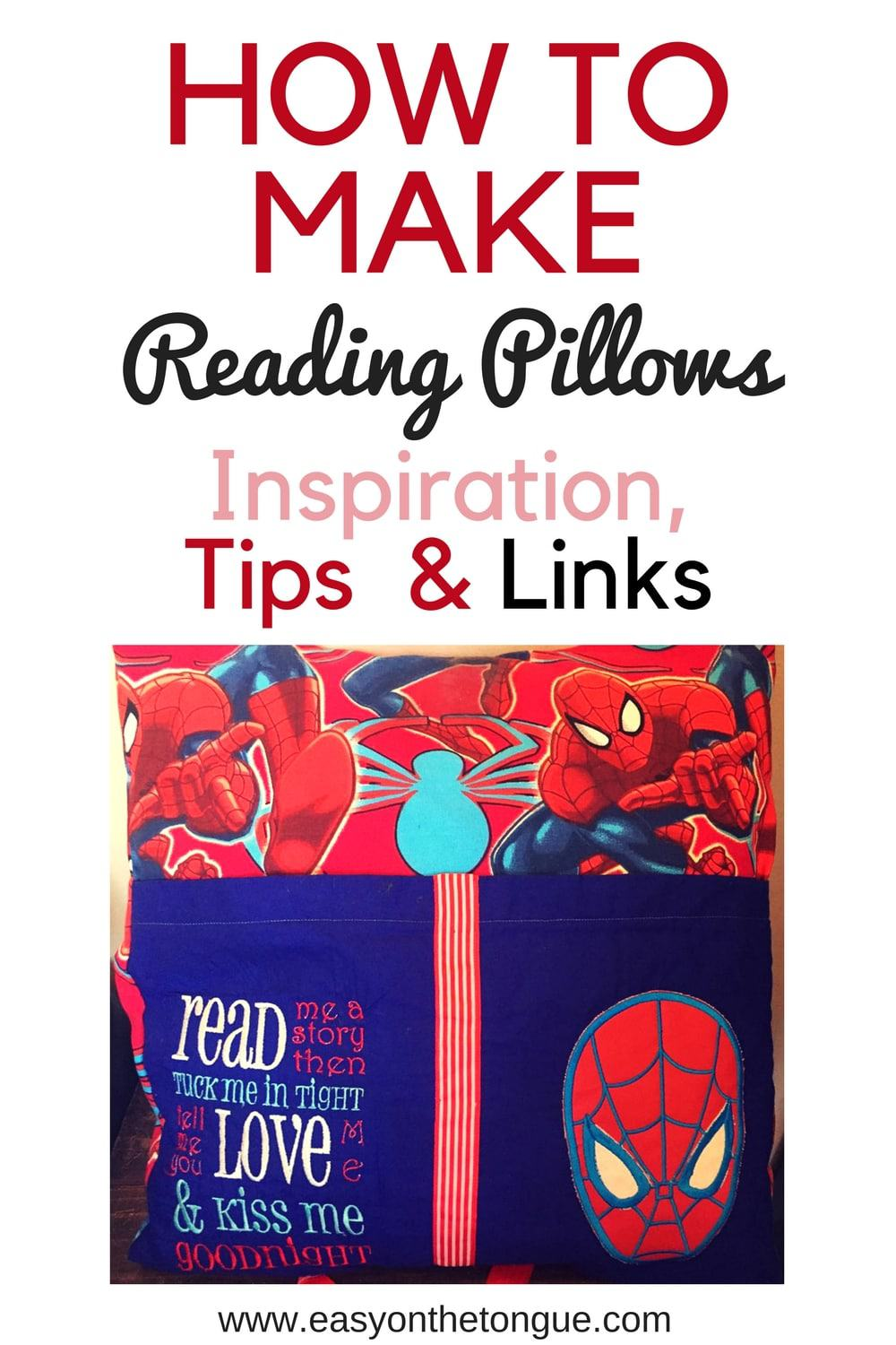 How to make Reading Pillows Inspiration Tips Links more at www.easyonthetongue.com  How to make Reading Pillows?  Inspiration, Tips & Links
