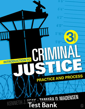 Introduction to Criminal Justice 3rd Edition Test Bank By Peak