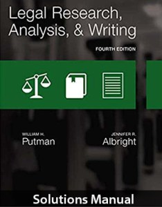 Legal Research, Analysis, and Writing 4th Edition Solutions Manual By Putman
