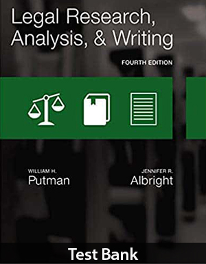 Legal Research, Analysis, and Writing 4th Edition Test Bank By Putman