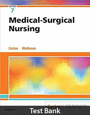 Medical-Surgical Nursing 7th Edition Test Bank Linton