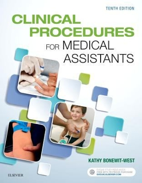 Clinical Procedures for Medical Assistants 10th Edition Test Bank By Bonewit-West