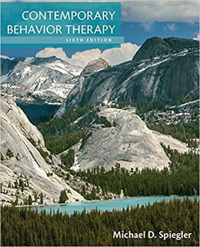 Contemporary Behavior Therapy 6th Edition Test Bank By Spiegler