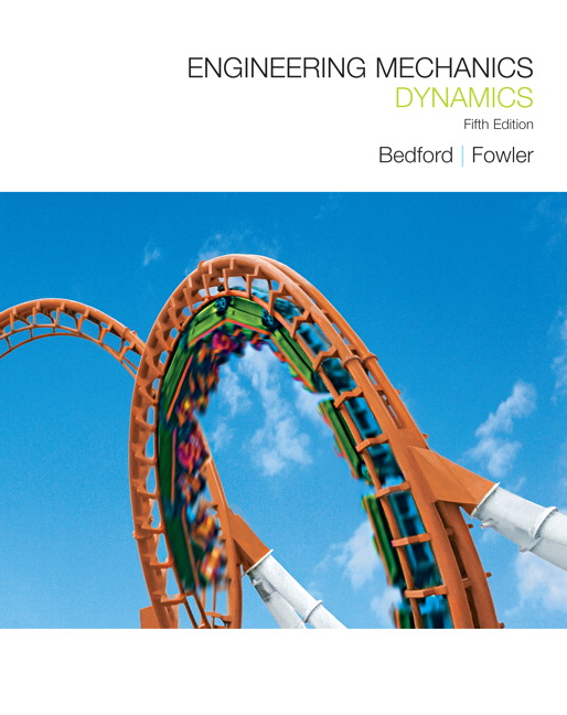 Engineering Mechanics Dynamics 5th Edition Solutions Manual By Bedford