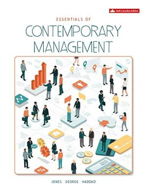 Essentials of Contemporary Management 6th Canadian Edition Test Bank By Jones