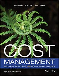 Cost Management 3rd Canadian Edition Test Bank By Eldenburg