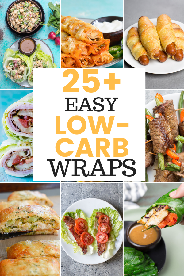 Wraps are the perfect lunch option--Versatile, easy to meal prep, and often packed full of nutritious ingredients! Here are 25+ EASY Low-Carb Wraps to add to your rotation.
