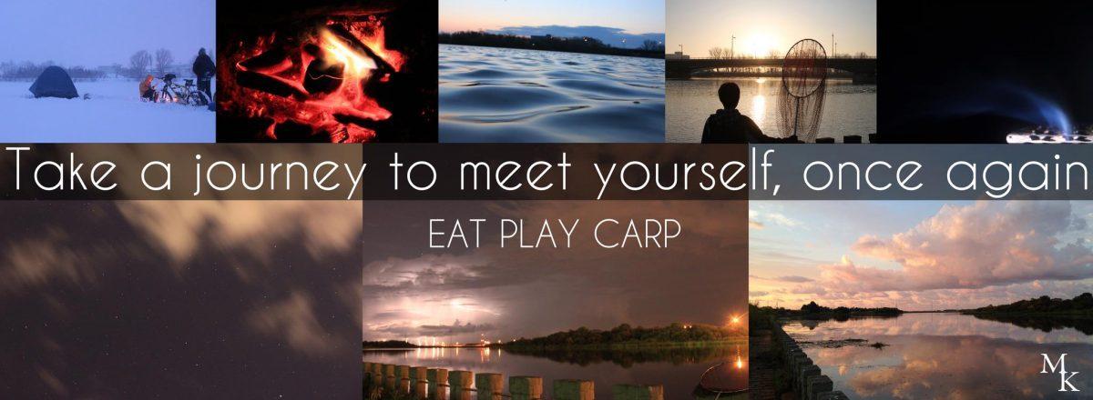 EAT PRAY CARP