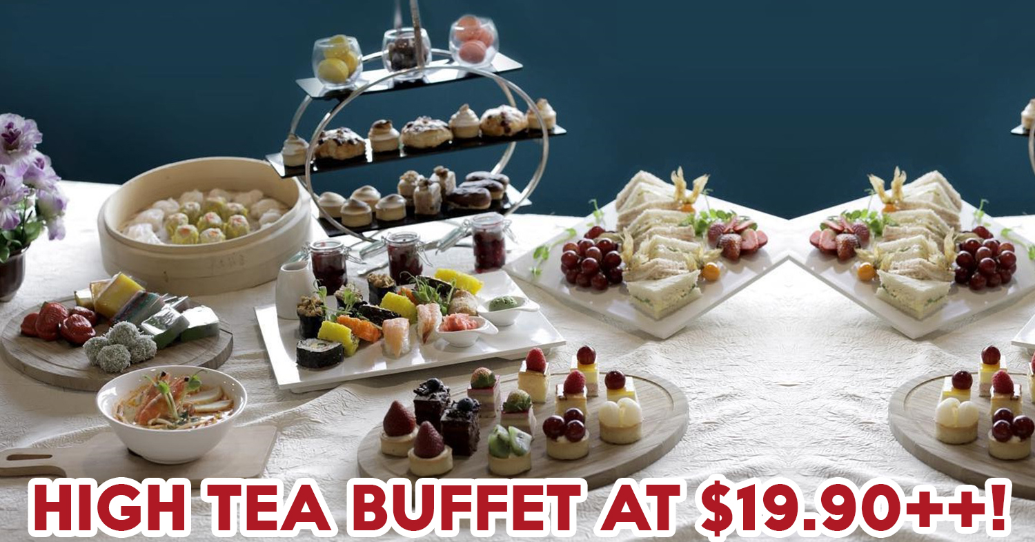 10 Affordable High Tea Sessions At $30++ Or Less So You Can Lead The Tai Tai Life