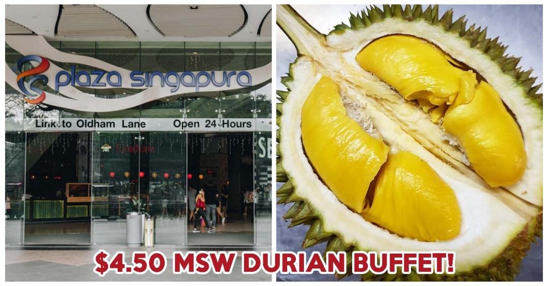 plaza singapura durian buffet cover