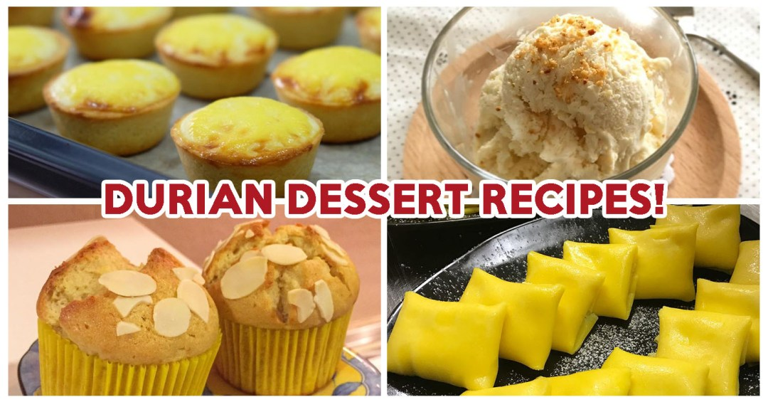 Durian Dessert Recipes - Feature Image