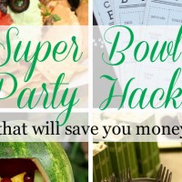 Super Bowl Party Hacks to Save You Money