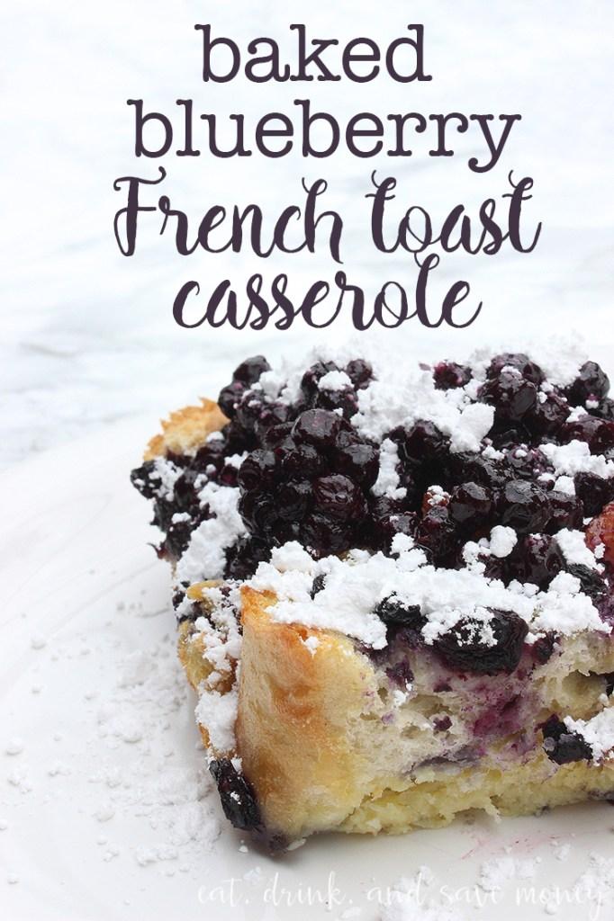 Baked blueberry french toast casserole
