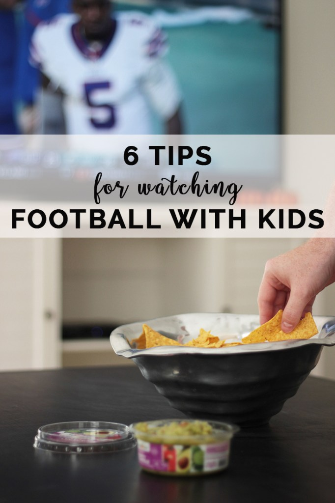 tips for watching football with kids