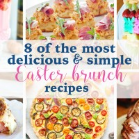8 of the Most Delicious & Simple Easter Brunch Recipes