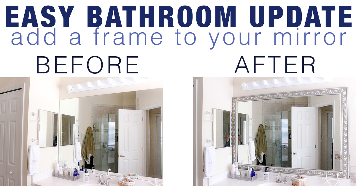 Easy Bathroom Update with DIY Mirror Frame Kit
